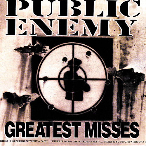 Greatest Misses von Public Enemy