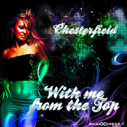 With Me (Sky Diver vs  Sunshine DJ Remix) by Chesterfield : Napster