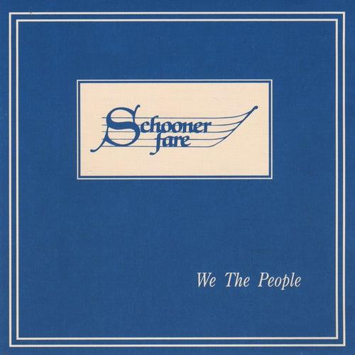 We the People by Schooner Fare