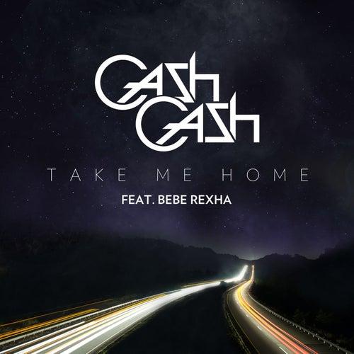 Take Me Home by Cash Cash