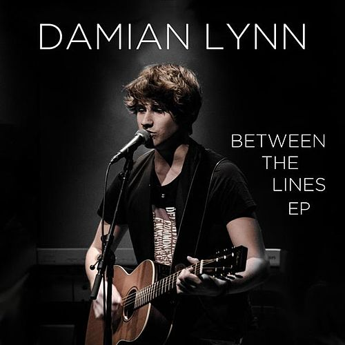 Between the Lines Ep by Damian Lynn