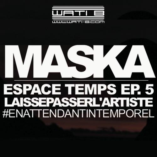 Laisse passer l'artiste de Maska