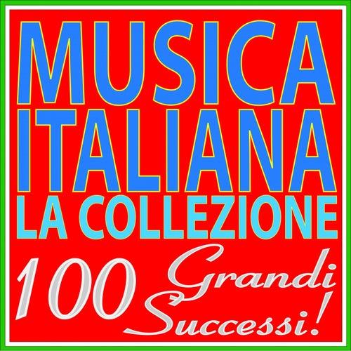 Musica Italiana: la collezione (100 Grandi Successi!) von Various Artists