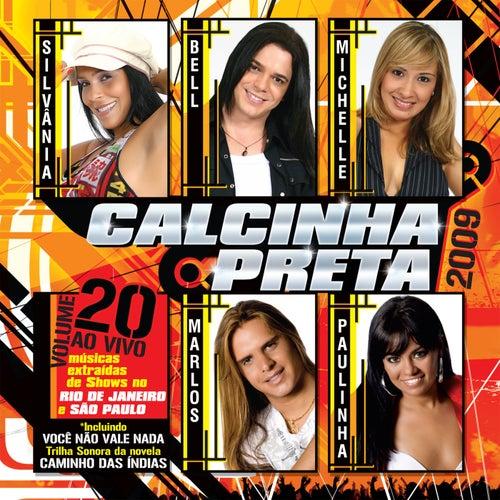 Você Não Vale Nada, Vol. 20 (Ao Vivo) by Calcinha Preta