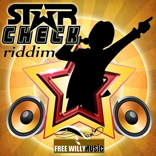 Star Check Riddim by Various Artists
