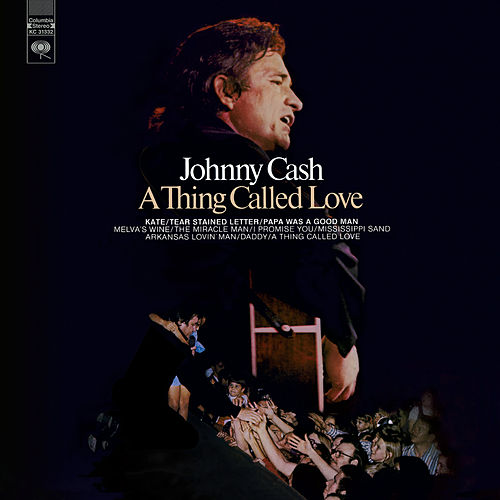 A Thing Called Love de Johnny Cash