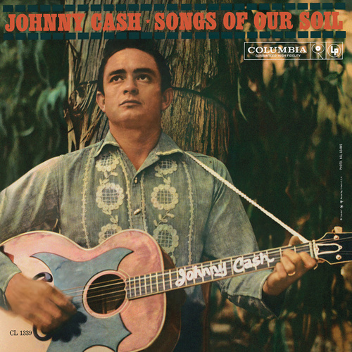 Songs Of Our Soil de Johnny Cash