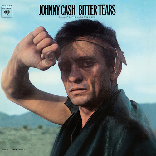 Bitter Tears: Johnny Cash Sings Ballads Of The American Indian de Johnny Cash