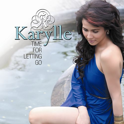 Time for Letting Go by Karylle