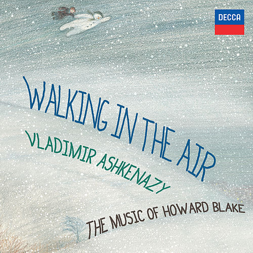 Walking In The Air - The Music Of Howard Blake von Vladimir Ashkenazy
