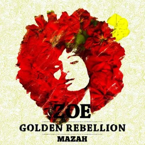 Golden Rebellion by Zoe