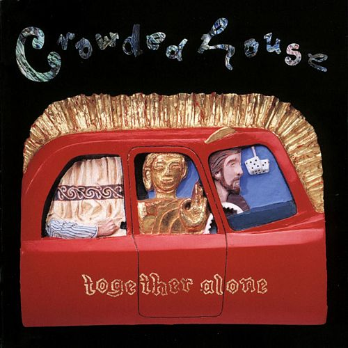 Together Alone de Crowded House