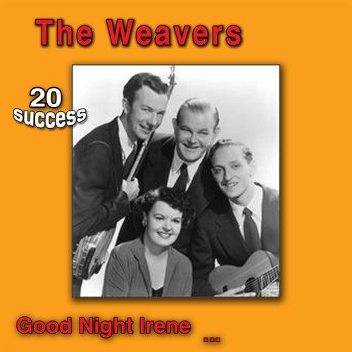 Goodnight Irene de The Weavers