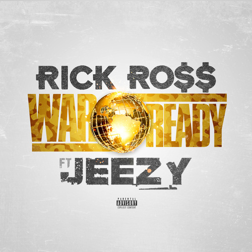War Ready de Rick Ross