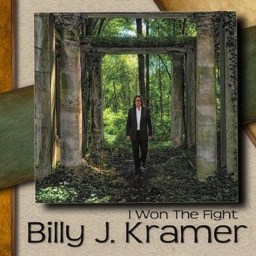 I Won the Fight de Billy J. Kramer