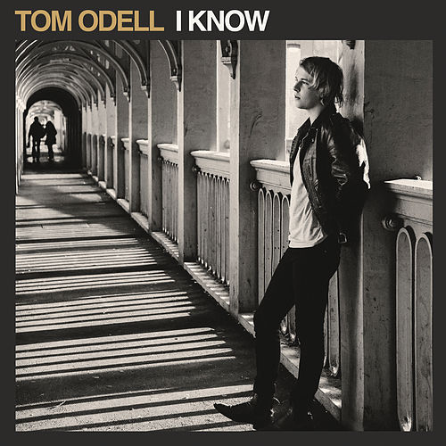 I Know von Tom Odell
