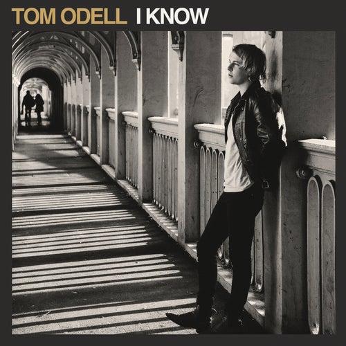 I Know von Tom Odell