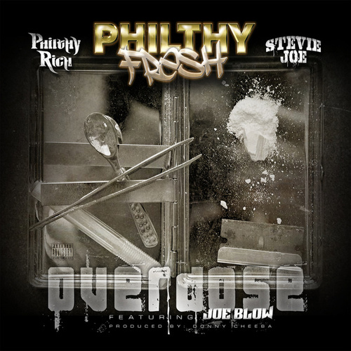 Overdose - Single by Philthy Rich