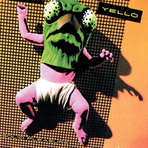 Solid Pleasure (Remastered) von Yello