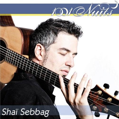 1001 Nuits de Shaï Sebbag