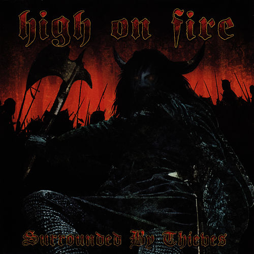 Surrounded By Thieves von High On Fire
