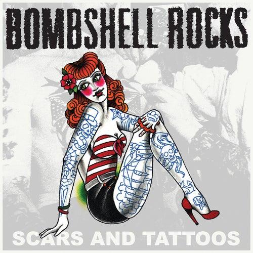 Scars and Tattoos de Bombshell Rocks