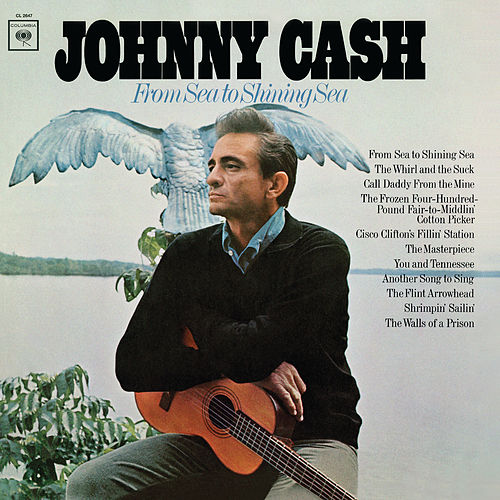 From Sea to Shining Sea de Johnny Cash