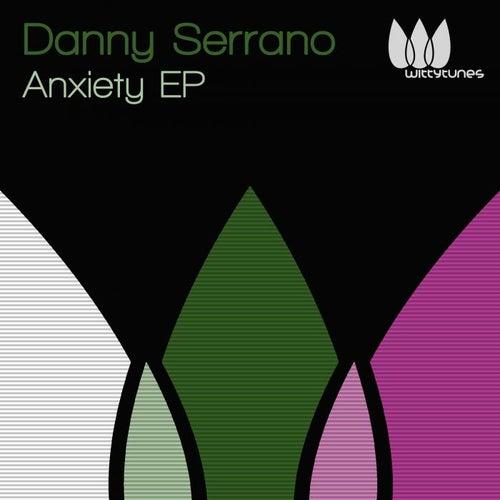 Anxiety EP de Danny Serrano
