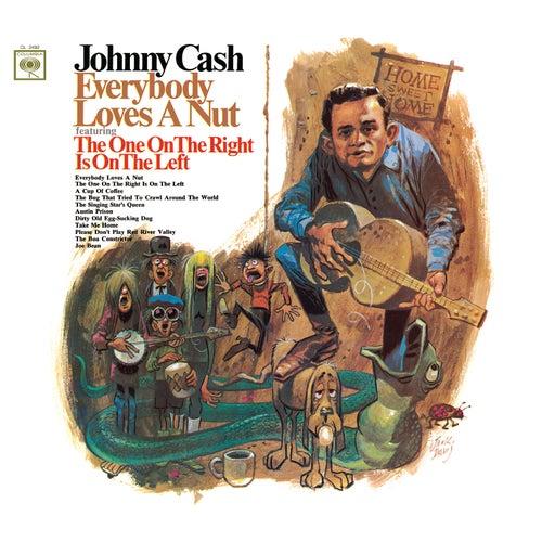 Everybody Loves A Nut de Johnny Cash