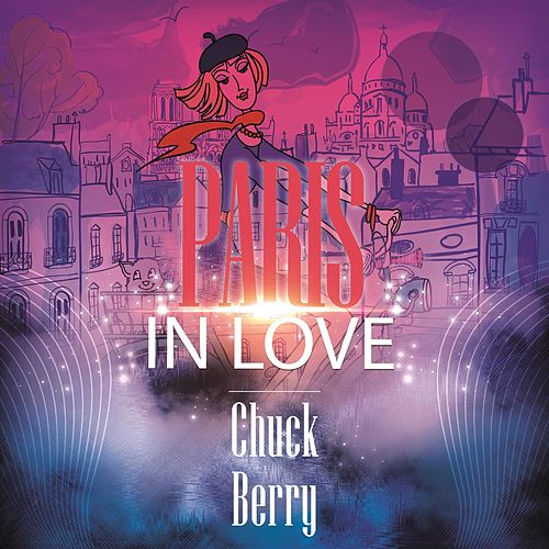 Paris In Love de Chuck Berry