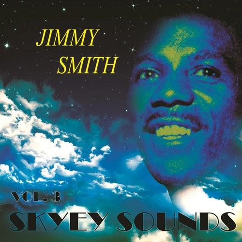 Skyey Sounds Vol. 3 de Jimmy Smith