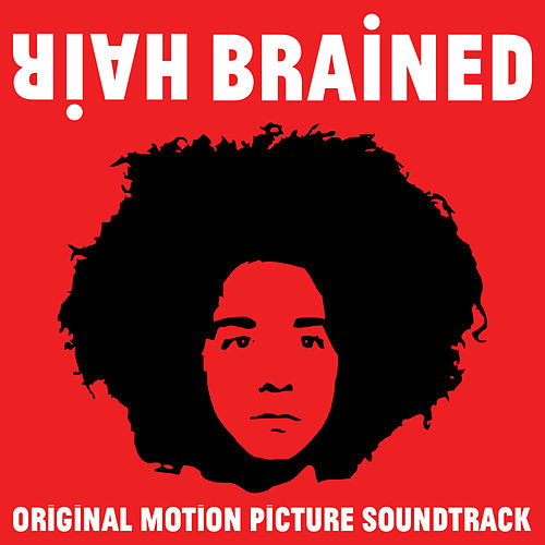 HairBrained (Original Motion Picture Soundtrack) de Various Artists