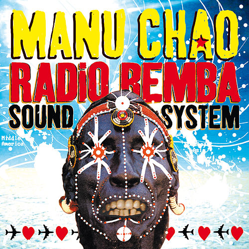 Radio Bemba Sound System (Live) de Manu Chao