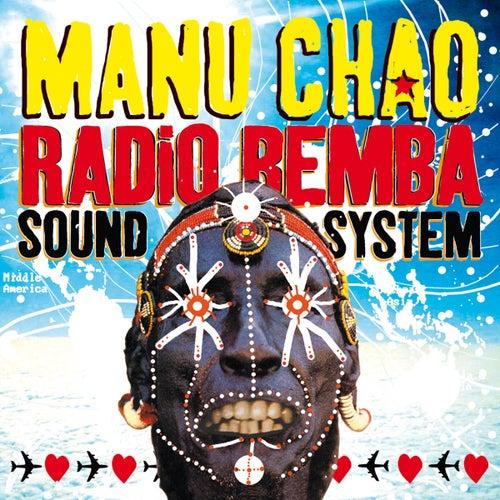 Radio Bemba Sound System (Live) by Manu Chao