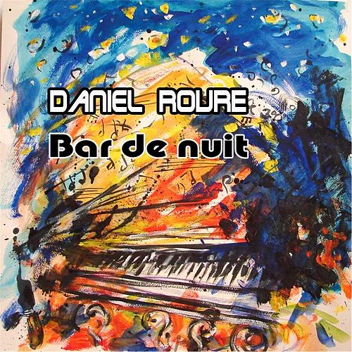 Bar De Nuit de Daniel Roure