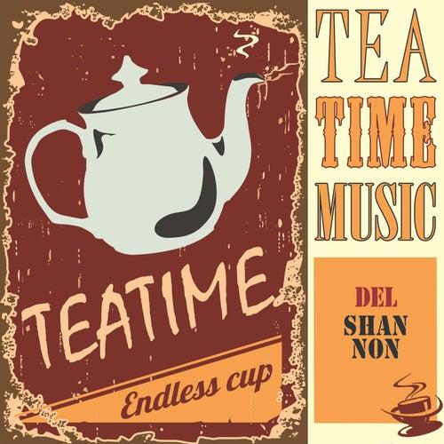Tea Time Music de Del Shannon