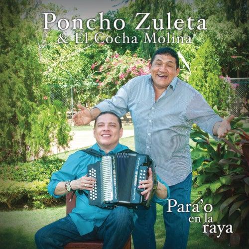 Para'o en la Raya von Poncho Zuleta & El Cocha Molina