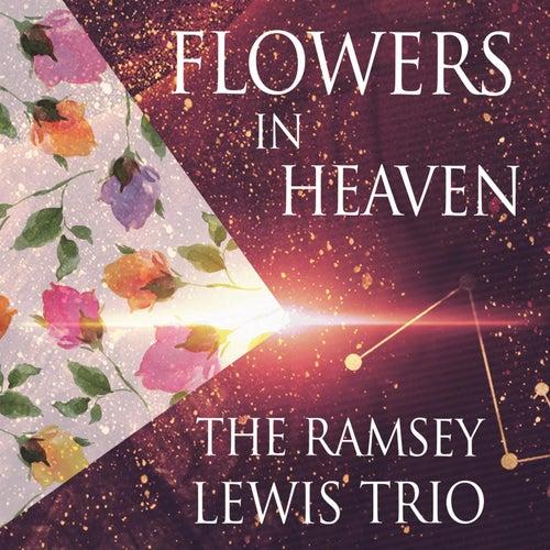 Flowers In Heaven by Ramsey Lewis