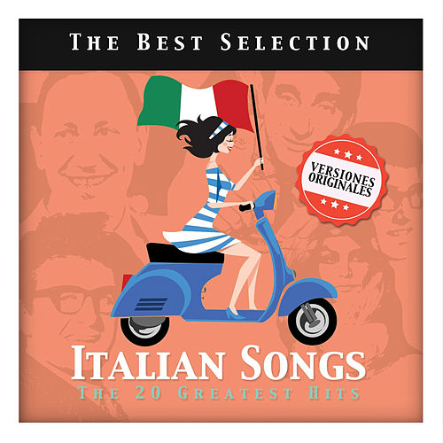 Italian Songs. The 20 Greatest Hits von Various Artists