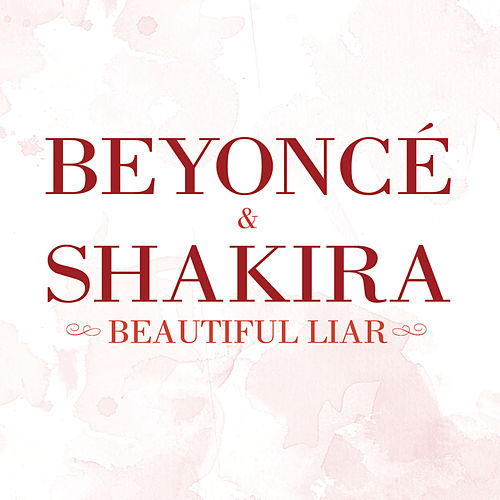 Beautiful Liar by Beyoncé