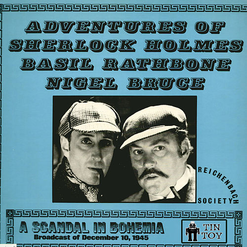 Adventures of Sherlock Holmes - A Scandal in Bohemia by Basil Rathbone