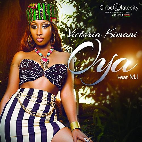 Oya (feat. M.I) de Victoria Kimani
