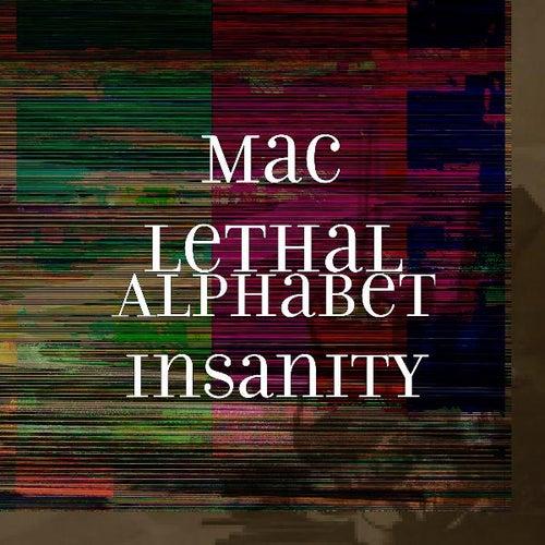 Alphabet Insanity van Mac Lethal