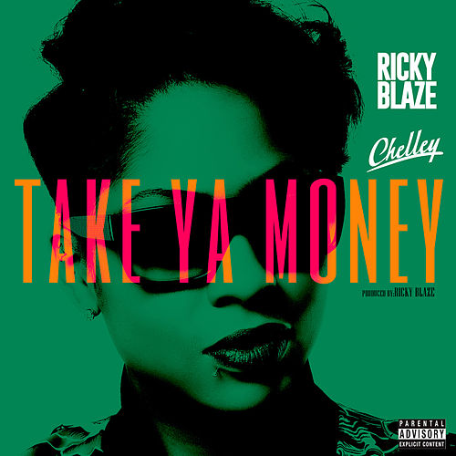 Take Ya Money de Ricky Blaze