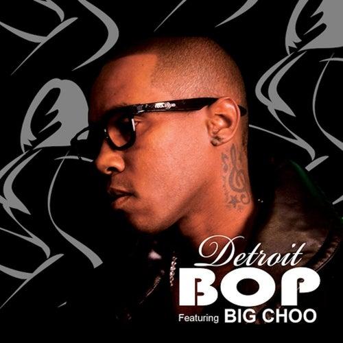 Bop (feat. Big Choo) by Mitch Ryder