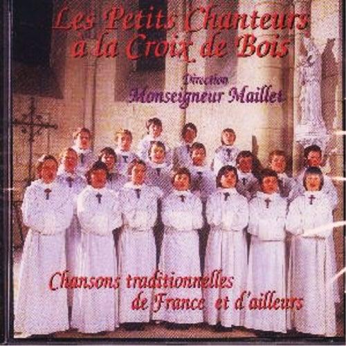 Chansons traditionnelles de France et d'ailleurs de Les Petits Chanteurs à La Croix De Bois