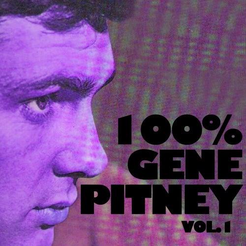 100% Gene Pitney, Vol. 1 by Gene Pitney