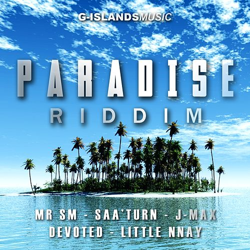 Paradise Riddim (G-Islands Music) by Various Artists