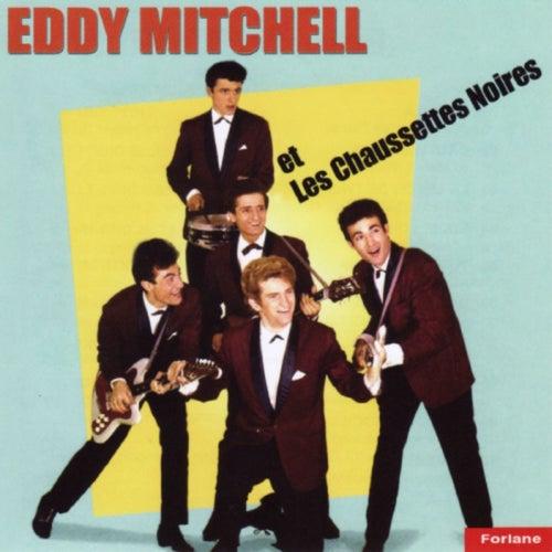 Eddy Mitchell et Les Chaussettes Noires de Les Chaussettes Noires