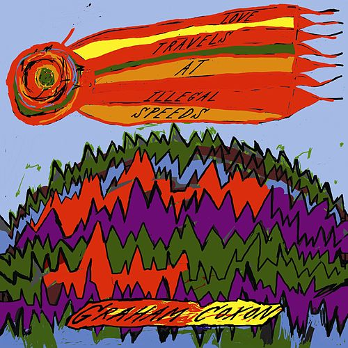 Love Travels At Illegal Speeds by Graham Coxon